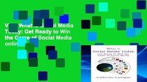 View What Is Social Media Today: Get Ready to Win the Game of Social Media online