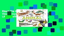 Ebook The Animal Book: A Visual Encyclopedia of Life on Earth Full