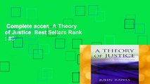 Complete acces  A Theory of Justice  Best Sellers Rank : #3