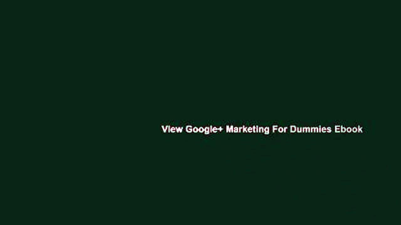 View Google+ Marketing For Dummies Ebook