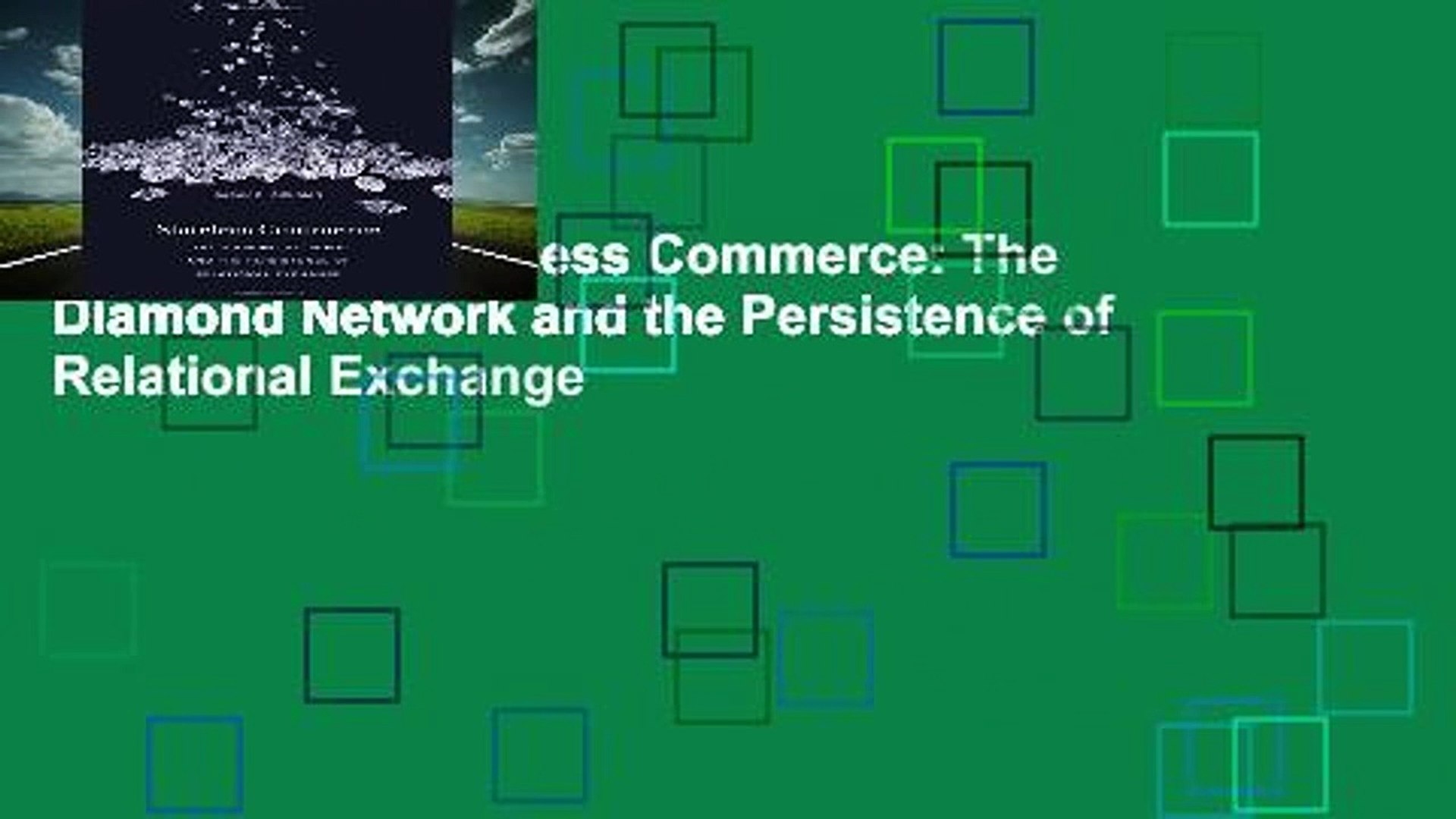 The Diamond Network and the Persistence of Relational Exchange Stateless Commerce