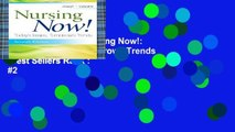 Complete acces  Nursing Now!: Today s Issues, Tomorrows Trends  Best Sellers Rank : #2
