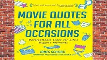 About For Books  Movie Quotes for All Occasions: Unforgettable Lines for Life s Biggest Moments