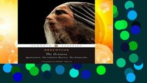 About For Books  The Oresteia (Agamemnon, The Libation Bearers, The Eumenides) Classics S. Complete