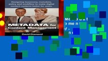 About For Books  Metadata for Content Management: Designing taxonomy, metadata, policy and