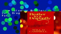 New Releases Brother to a Dragonfly  For Full