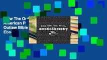 View The Outlaw Bible of American Poetry Ebook The Outlaw Bible of American Poetry Ebook