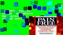 New Releases Pain Free: A Revolutionary Method for Stopping Chronic Pain  Unlimited   deskripsi