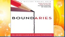 New Releases Boundaries: When to Say Yes, When to Say No, To Take Control of Your Life: When to