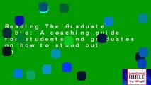 Reading The Graduate Bible: A coaching guide for students and graduates on how to stand out in