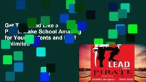 Get Trial Lead Like a Pirate: Make School Amazing for Your Students and Staff Unlimited