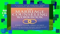 Best ebook  The Marriage Counseling Workbook: 8 Steps to a Strong and Lasting Relationship  Review