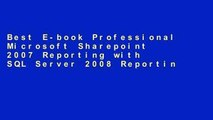 Best E-book Professional Microsoft Sharepoint 2007 Reporting with SQL Server 2008 Reporting