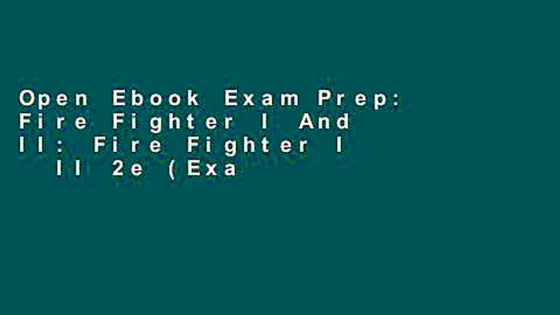 Open Ebook Exam Prep: Fire Fighter I And II: Fire Fighter I   II 2e (Exam Prep (Jones   Bartlett