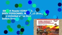 EBOOK Reader EDWARDS: FIRE SERV PERSONNEL MGMT_c3 (Brady Fire) Unlimited acces Best Sellers Rank
