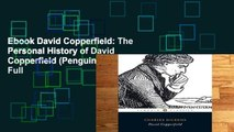 Ebook David Copperfield: The Personal History of David Copperfield (Penguin Classics) Full