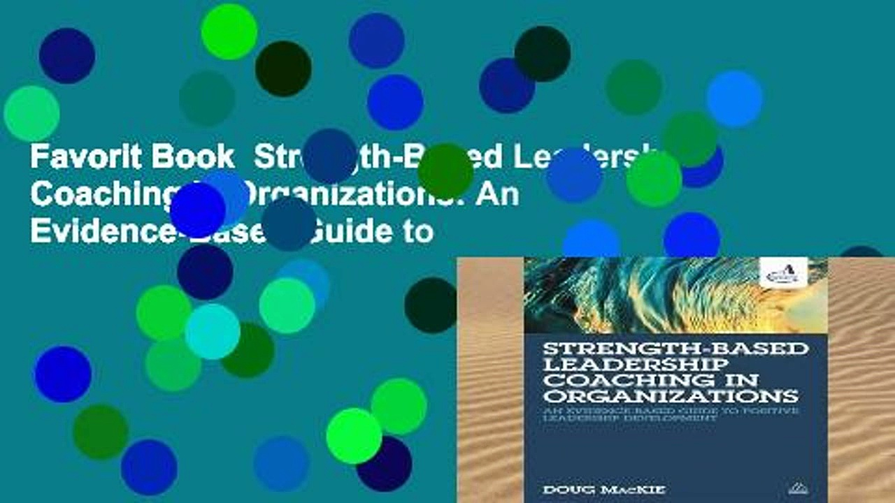 Favorit Book  Strength-Based Leadership Coaching in Organizations: An Evidence-Based Guide to
