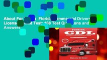 About For Books  Florida Commercial Drivers License Permit Test: 108 Test Questions and Answers