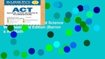 Trial New Releases  Barron s ACT Math and Science Workbook, 3rd Edition (Barron s Act Math