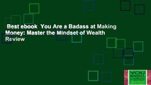 Best ebook  You Are a Badass at Making Money: Master the Mindset of Wealth  Review