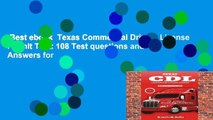 Best ebook  Texas Commercial Drivers License Permit Test: 108 Test questions and Answers for