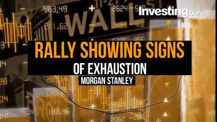 Morgan Stanley Says Another Stock Market Correction Coming