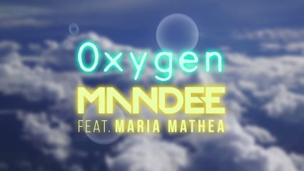 MANDEE - Oxygen