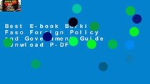 Best E-book Burkina Faso Foreign Policy and Government Guide D0nwload P-DF