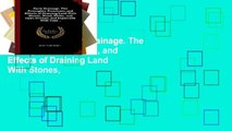 Reading Full Farm Drainage. The Principles, Processes, and Effects of Draining Land With Stones,