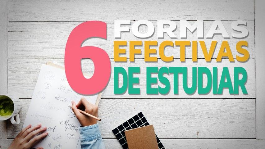 6 Formas efectivas de estudiar antes de un examen