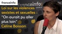 """Les informés de franceinfo. Loi sur les violences sexistes et sexuelles : """"on aurait pu aller plus loin"""" Céline Boisson"""