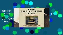 About For Books  The Franchise MBA: Mastering the 4 Essential Steps to Owning a Franchise  Any