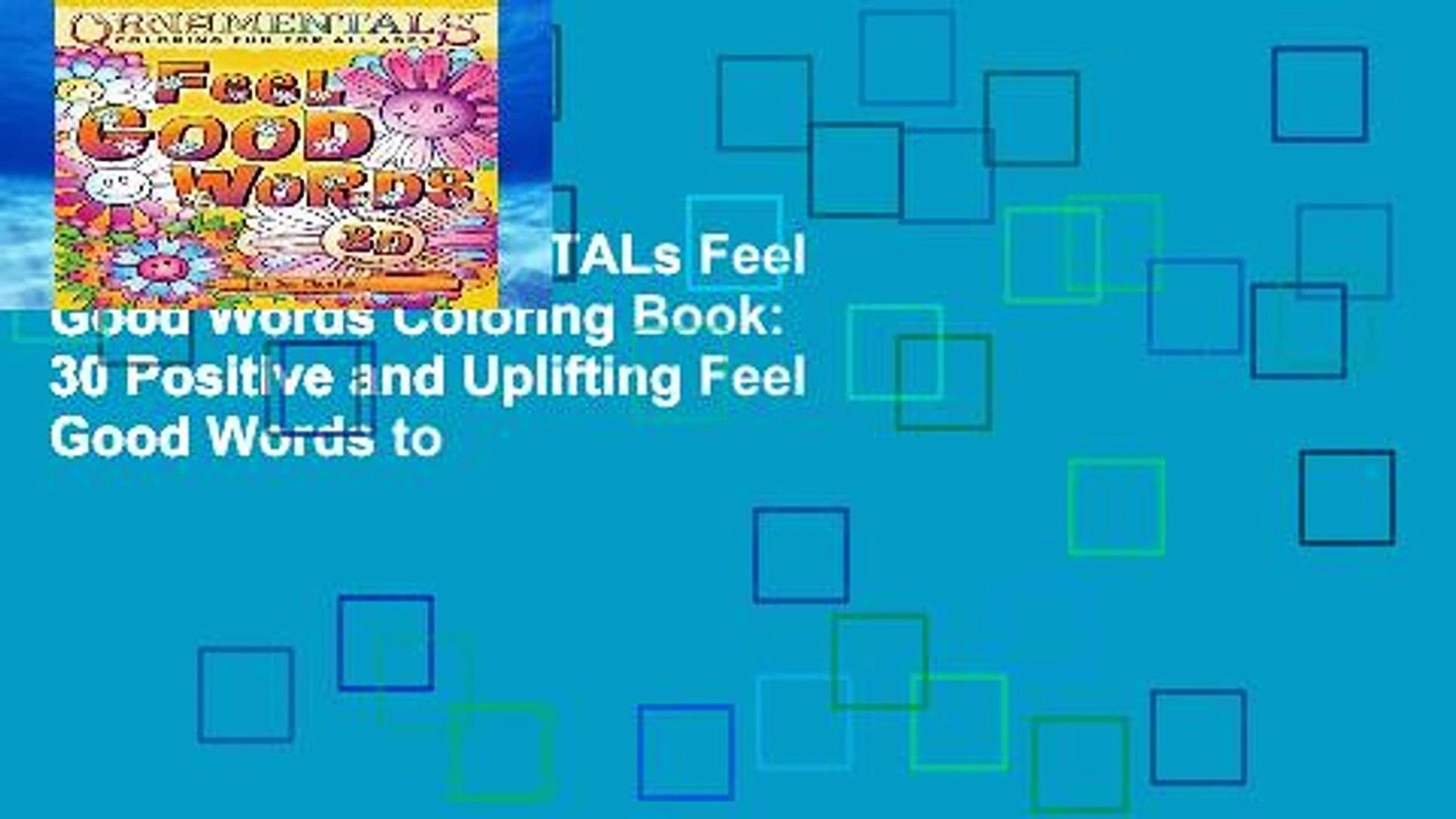 Popular  OrnaMENTALs Feel Good Words Coloring Book: 30 Positive and Uplifting Feel Good Words to