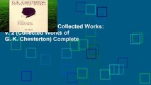 New Releases The Collected Works: v. 2 (Collected Works of G. K. Chesterton) Complete