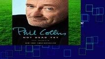 Best ebook  Not Dead Yet: The Memoir  Review