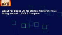 About For Books  All for Strings: Comprehensive String Method: 1 VIOLA Complete