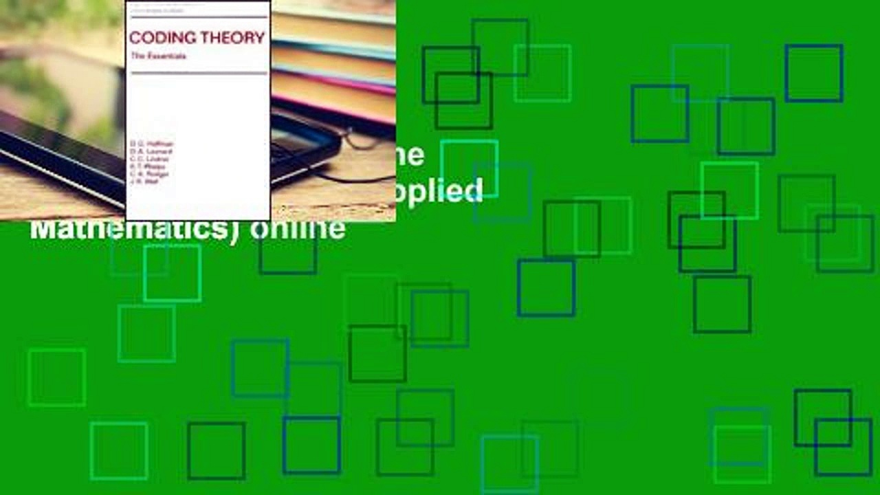 View Coding Theory: The Essentials (Pure and Applied Mathematics) online