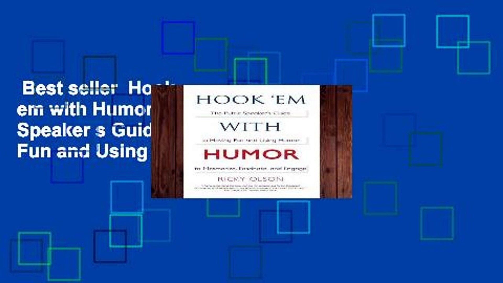 Best seller  Hook  em with Humor: The Public Speaker s Guide to Having Fun and Using Humor to