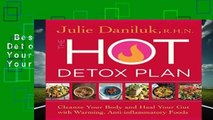 Best ebook  The Hot Detox Plan: Cleanse Your Body and Heal Your Gut with Warming,