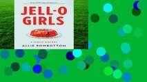 New Releases JELL-O Girls: A Family History Complete   deskripsi