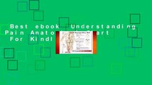 Best ebook  Understanding Pain Anatomical Chart  For Kindle