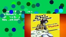 About For Books  There s No Bones in Ice Cream: Sylvain Sylvain s Story of the New York Dolls  Any