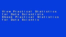 View Practical Statistics for Data Scientists Ebook Practical Statistics for Data Scientists Ebook