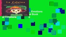 Best ebook  La Catrina: Emotions / Emociones: A Bilingual Book of Emotions  For Kindle