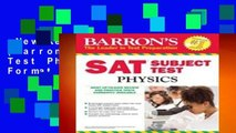 New Releases Sat Physics (Barron s Sat Subject Test Physics)  Any Format