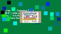 Full version  Convince Them in 90 Seconds or Less: How to Connect in Business  Best Sellers Rank
