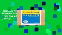Trial New Releases  Nclex-PN Practice Questions Exam Cram (Exam Cram (Pearson))  For Full