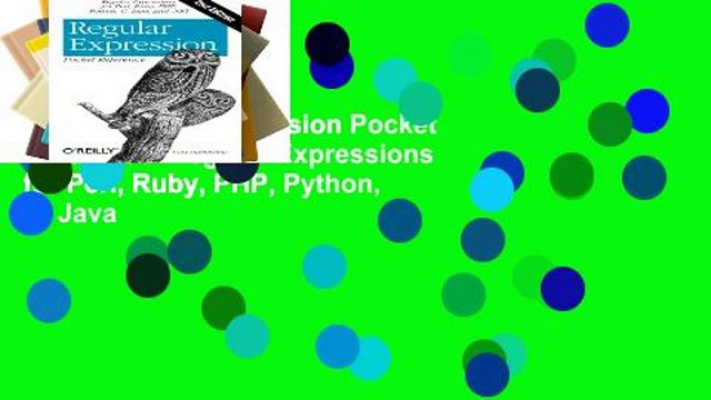 View Regular Expression Pocket Reference: Regular Expressions for Perl, Ruby, PHP, Python, C, Java