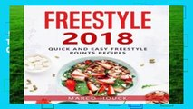 Best ebook  Freestyle 2018: The Ultimate Freestyle Cookbook: Quick and Easy Freestyle 2018