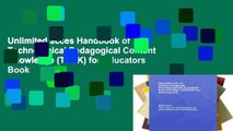 Unlimited acces Handbook of Technological Pedagogical Content Knowledge (TPCK) for Educators Book